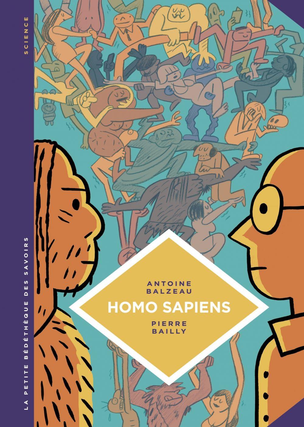 La petite Bédéthèque des Savoirs - tome 27 - Homo Sapiens | Balzeau, Antoine. Auteur