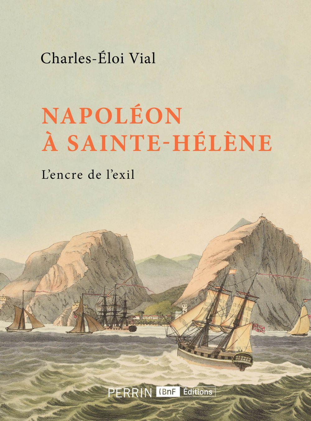 Napoléon à Sainte-Hélène | Vial, Charles-Eloi. Auteur