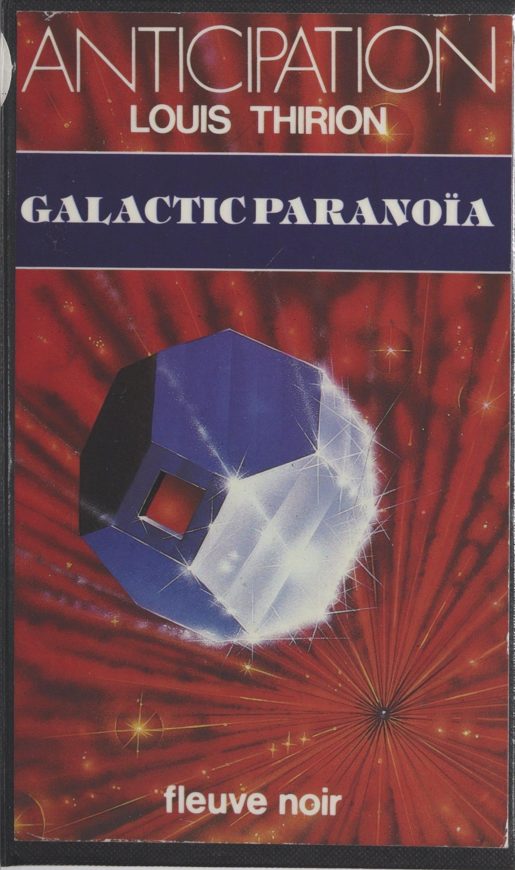 Galactic paranoïa