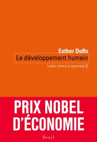 Le Développement humain. Lutter contre la pauvreté (I) | Duflo, Esther. Auteur
