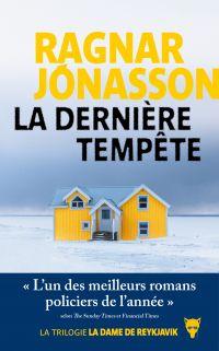 La dernière tempête - La dame de Reykjavík | Jónasson, Ragnar. Auteur