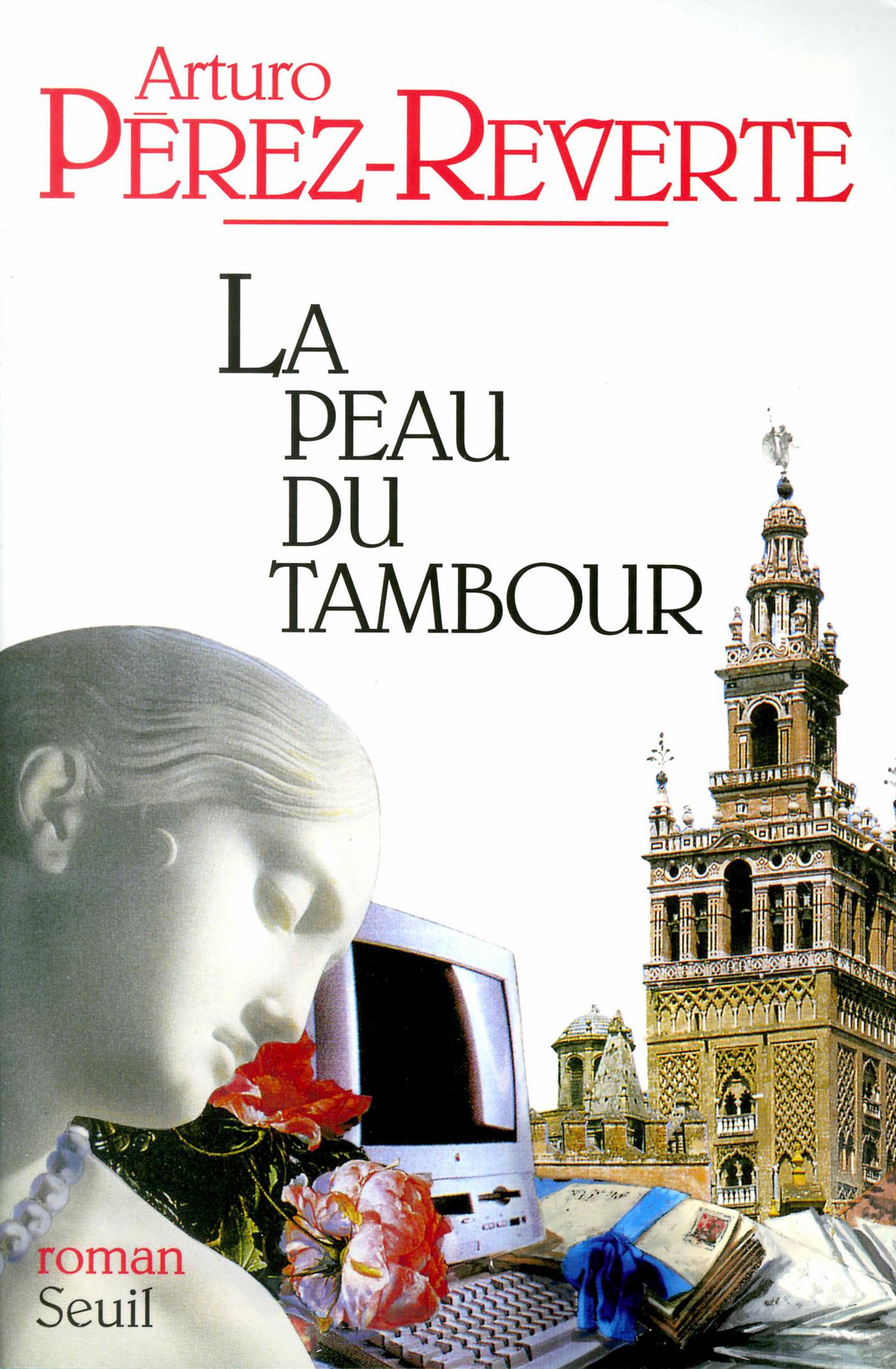 La Peau du tambour   Pérez-Reverte, Arturo
