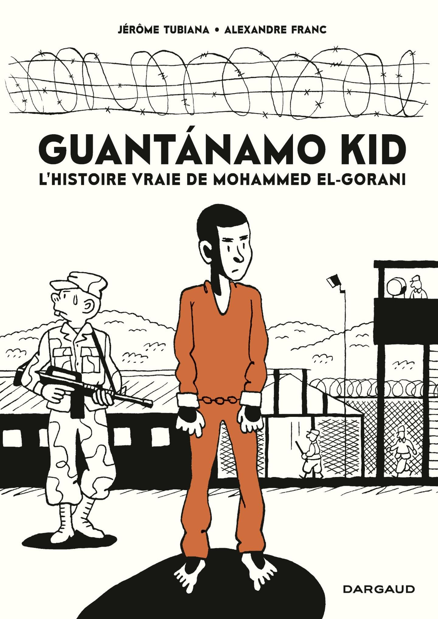 Guantanamo Kid - tome 0 - G...
