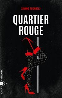 Quartier rouge | BUCHHOLZ, Simone. Auteur