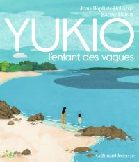 YUKIO, l'enfant des vagues