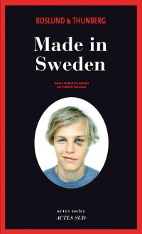 Made in Sweden | Roslund, Anders (1961-....). Auteur