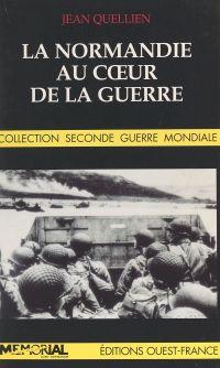 La Normandie au cœur de la ...