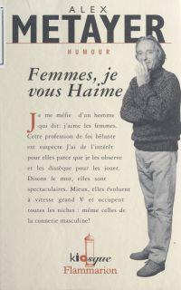Femme, je vous Haime