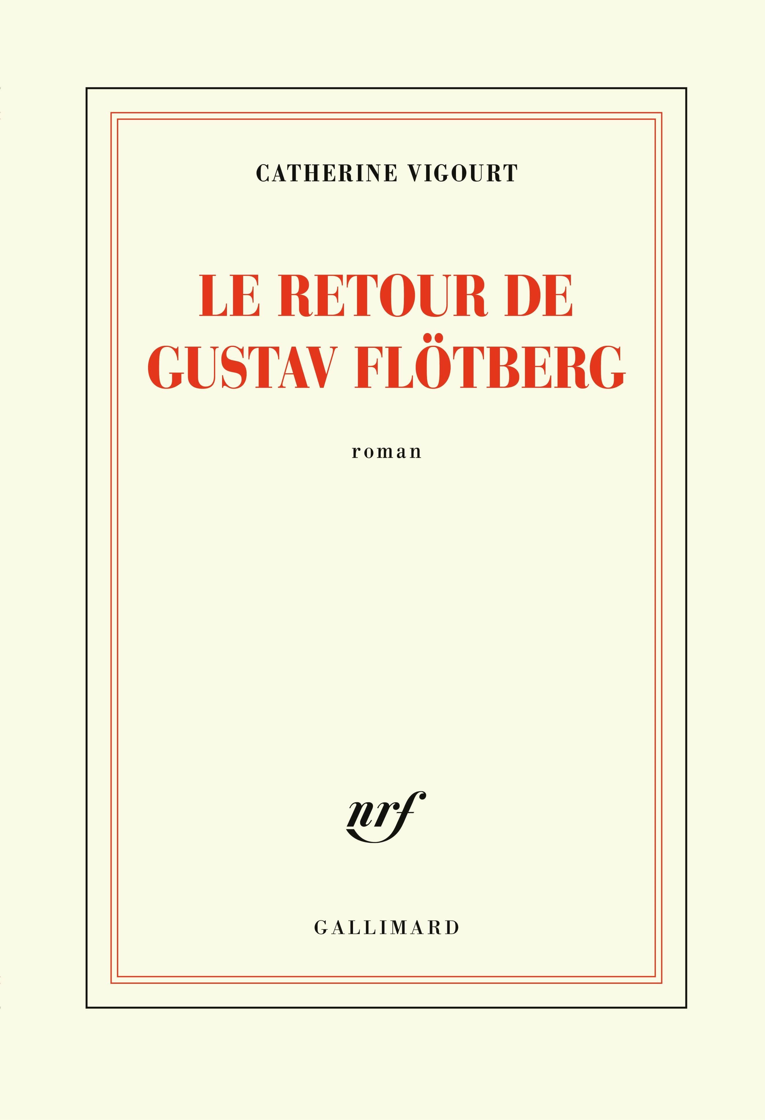 Le retour de Gustav Flötberg | Vigourt, Catherine