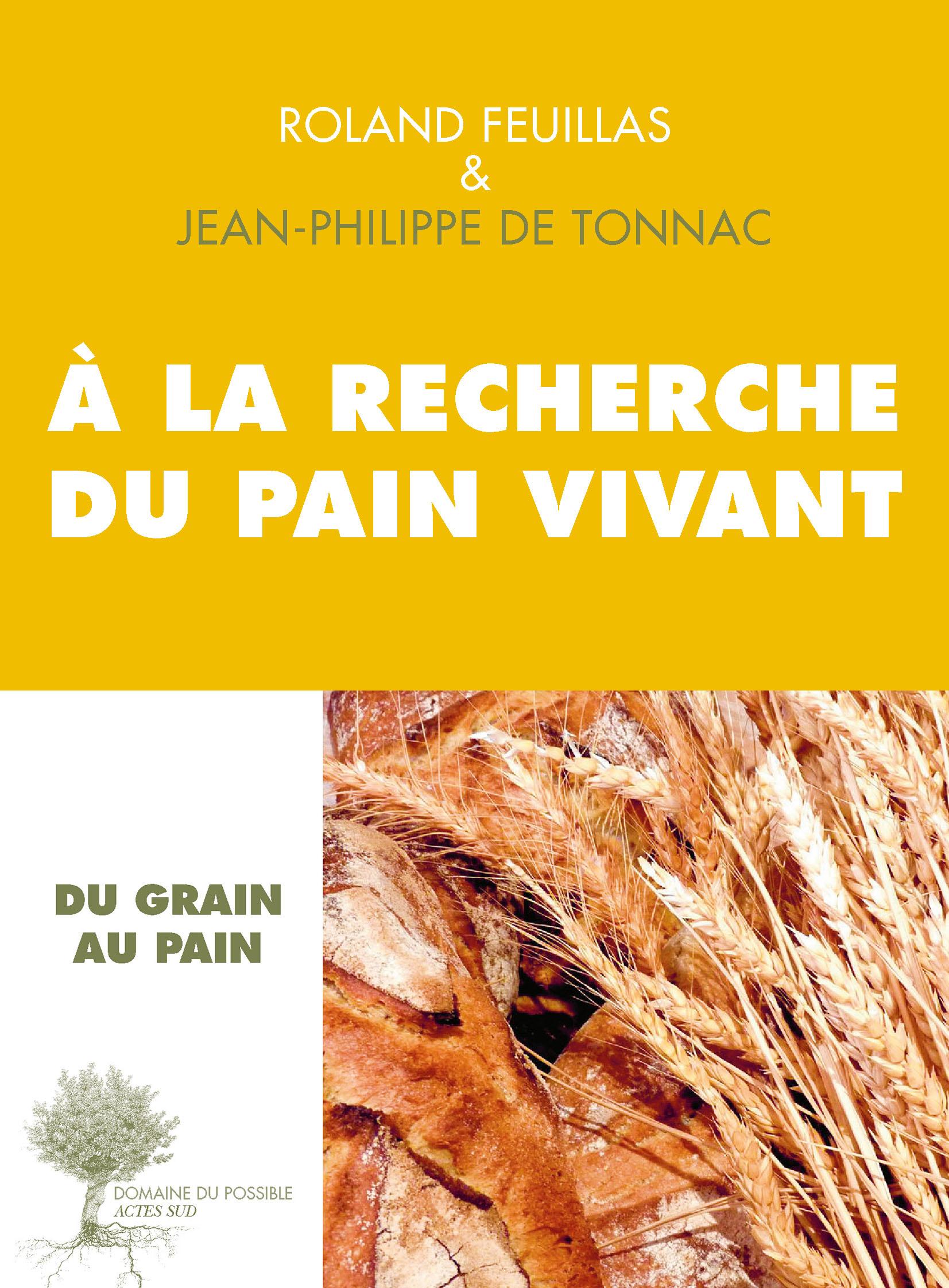 À la recherche du pain vivant