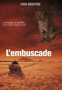 Bodyguard (Tome 3) - L'embu...