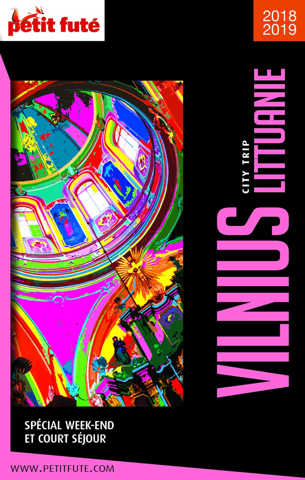 VILNIUS – LITUANIE CITY TRIP 2018/2019 City trip Petit Futé