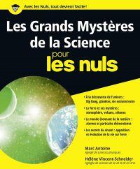 Les Grands Mystères de la Science pour les Nuls | Antoine, Marc (1949-....). Auteur