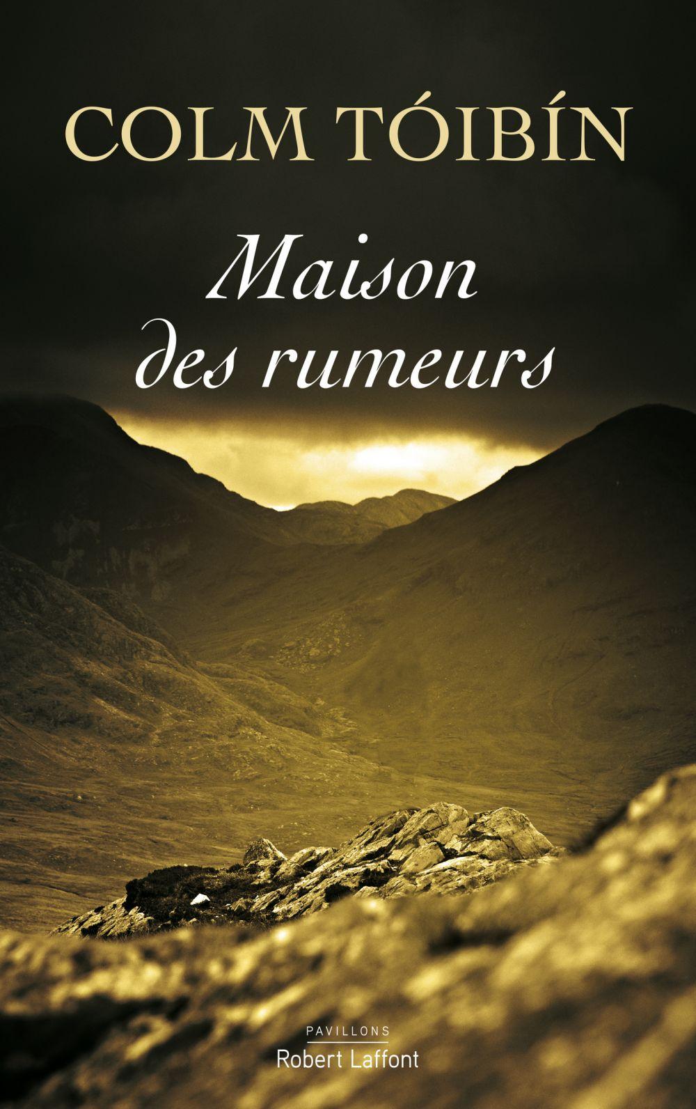Maison des rumeurs | TÓIBÍN, Colm. Auteur