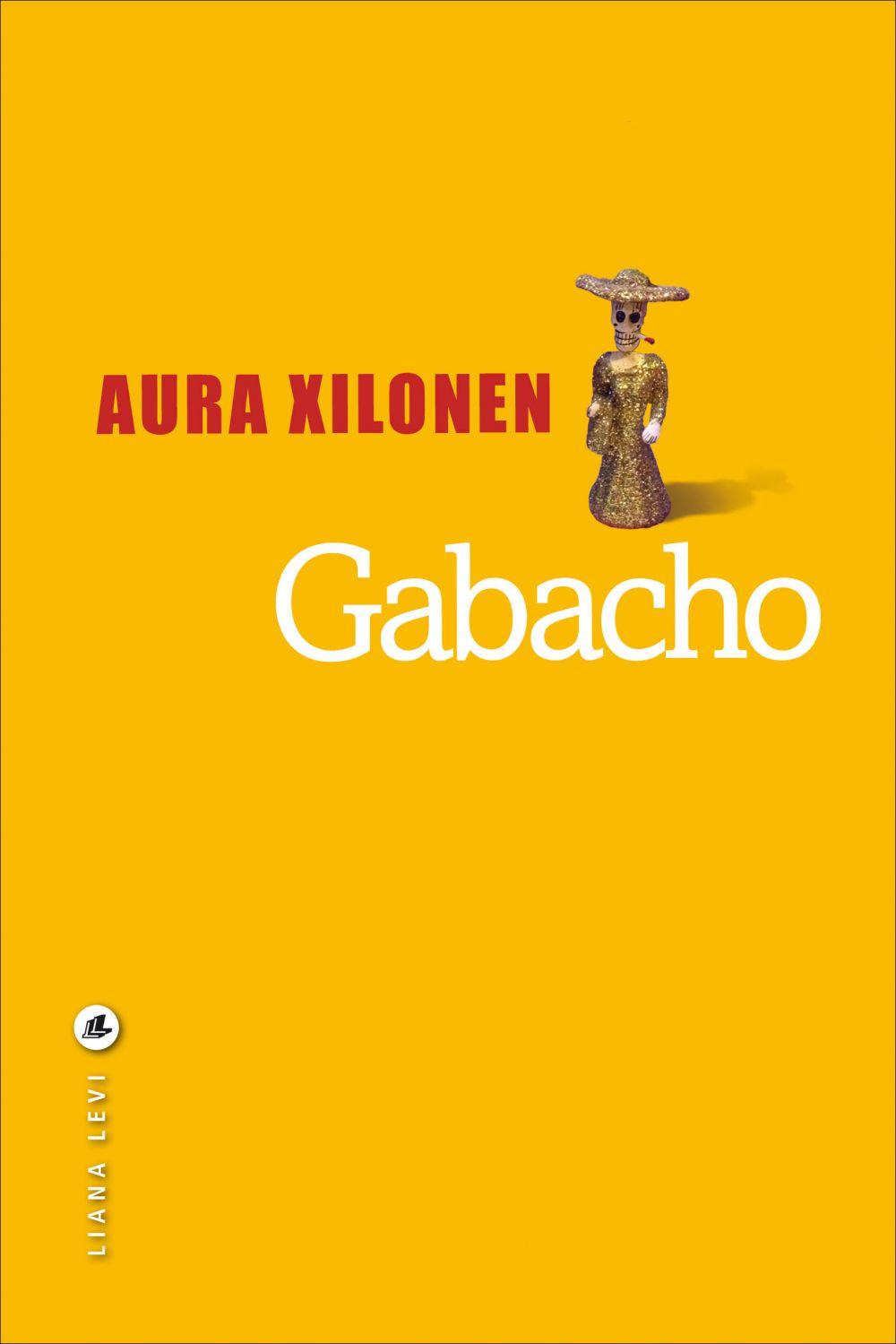 Gabacho | Xilonen, Aura. Auteur