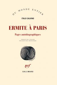 Ermite à Paris. Pages autob...