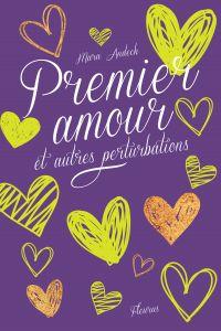 Premier amour et autres perturbations