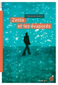 Zelda et les évaporés | Aubry, Florence. Auteur