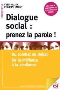Dialogue social : prenez la...