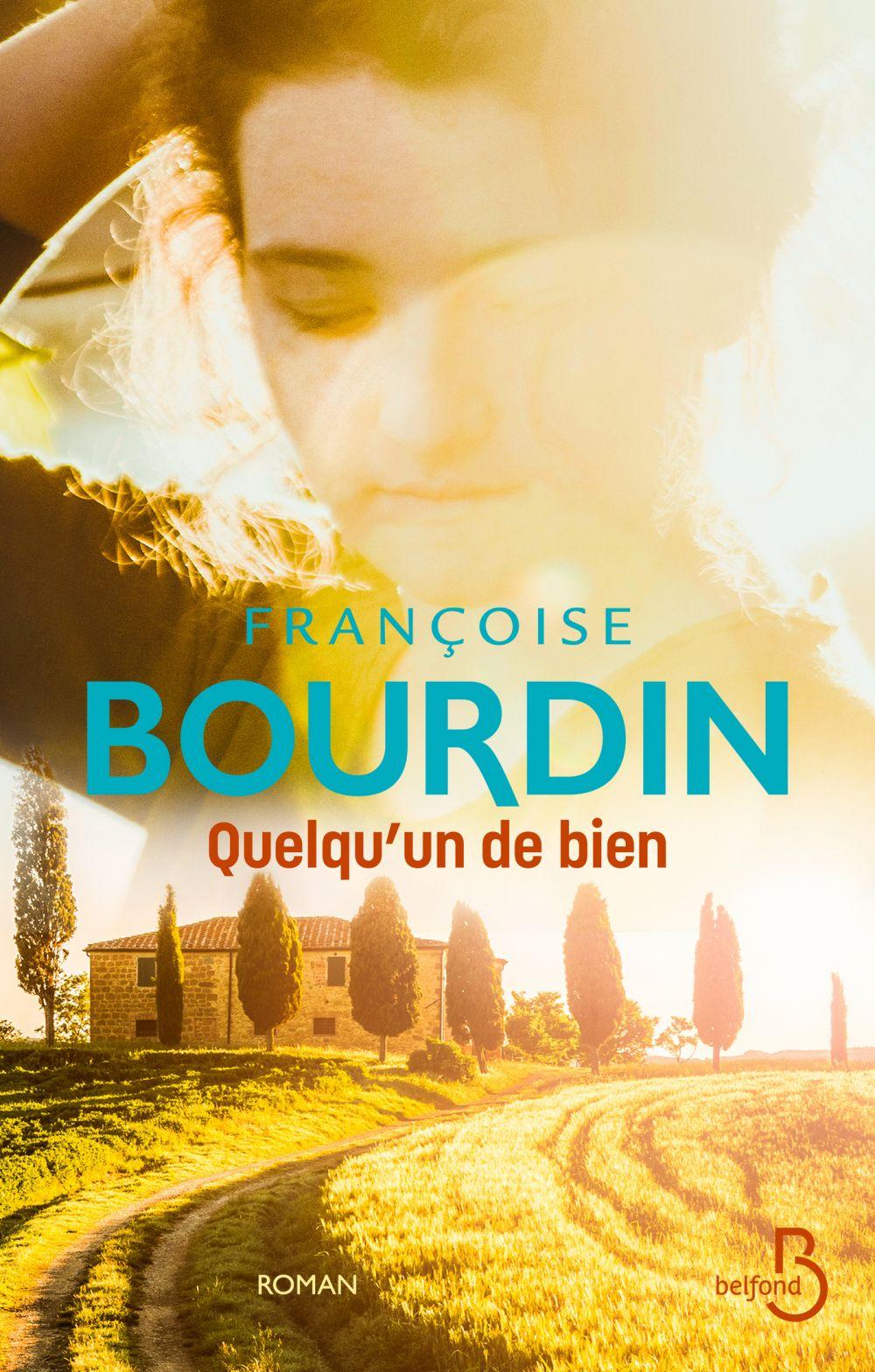 Quelqu'un de bien | BOURDIN, Françoise. Auteur