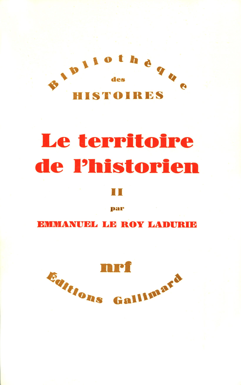 Le Territoire de l'historien (Tome 2)