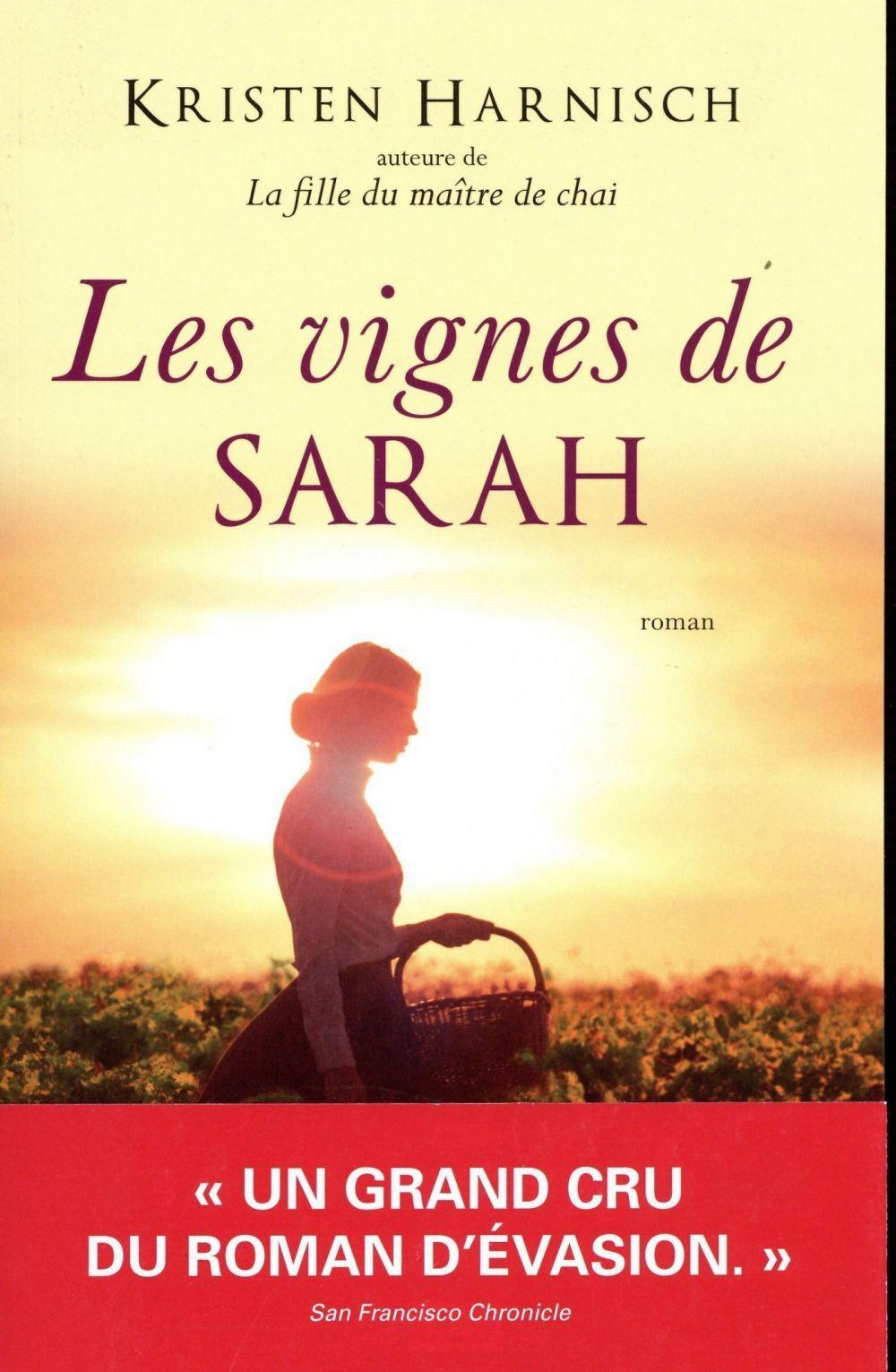 Les Vignes de Sarah   Harnisch, Kristen. Auteur