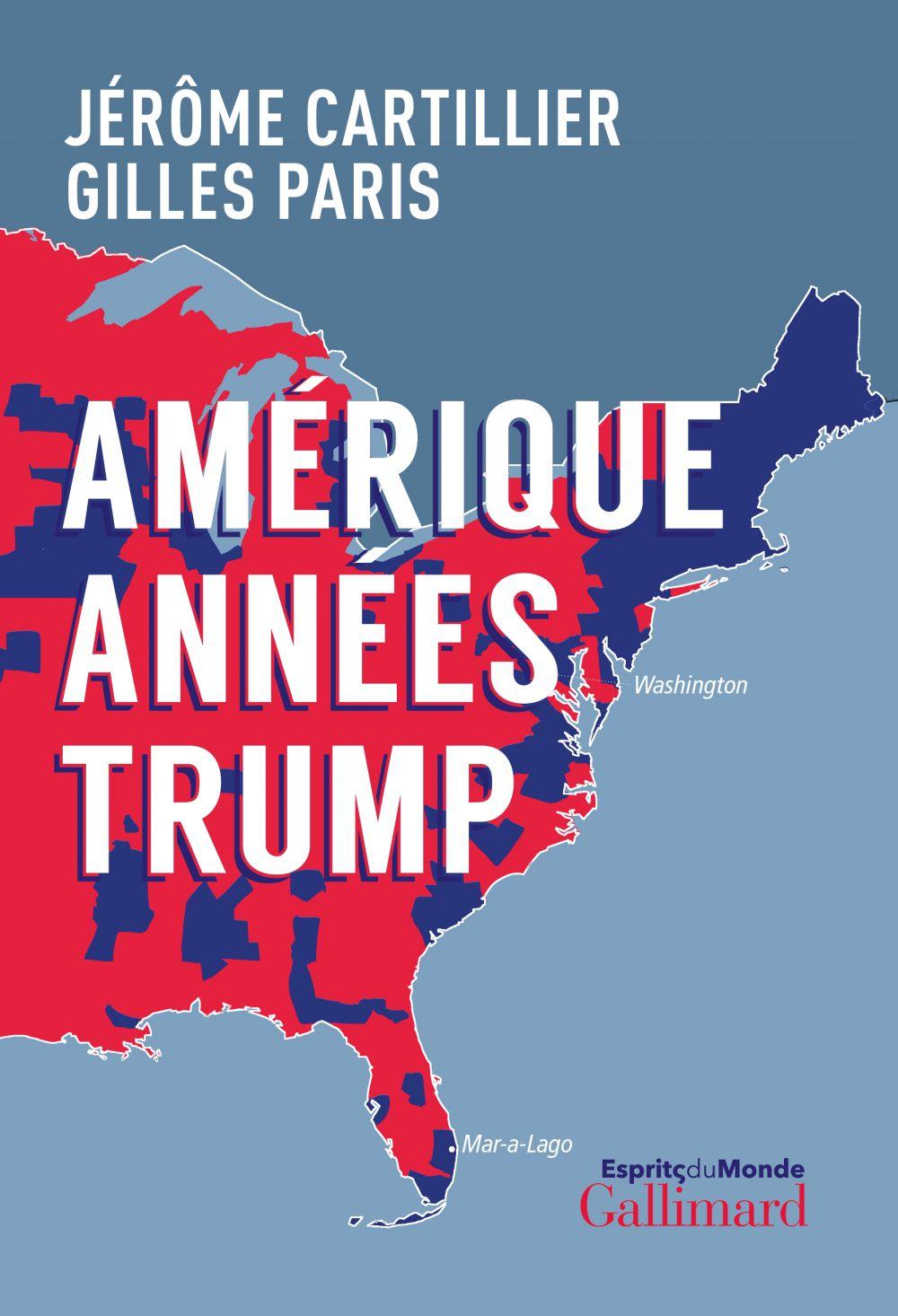 Amérique années Trump | Cartillier, Jérôme. Auteur