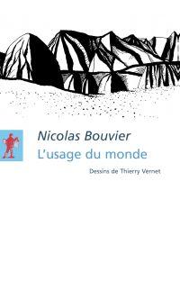L'usage du monde | BOUVIER, Nicolas. Auteur