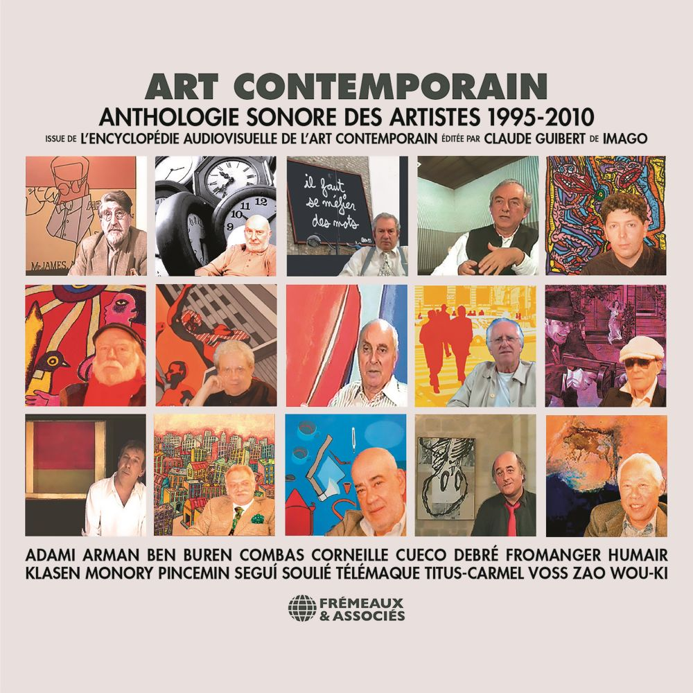 Art contemporain. Anthologie sonore des artistes (1995-2010) |