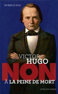 """Victor Hugo : """"Non à la pei..."""