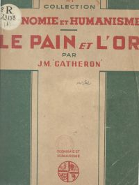 Le pain et l'or
