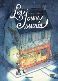 Les Jours sucrés | Anne Montel, . Illustrateur