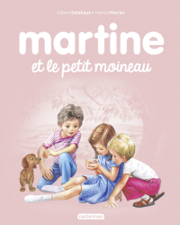 Albums - Martine et le petit moineau
