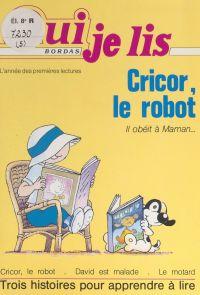 Cricor, le robot