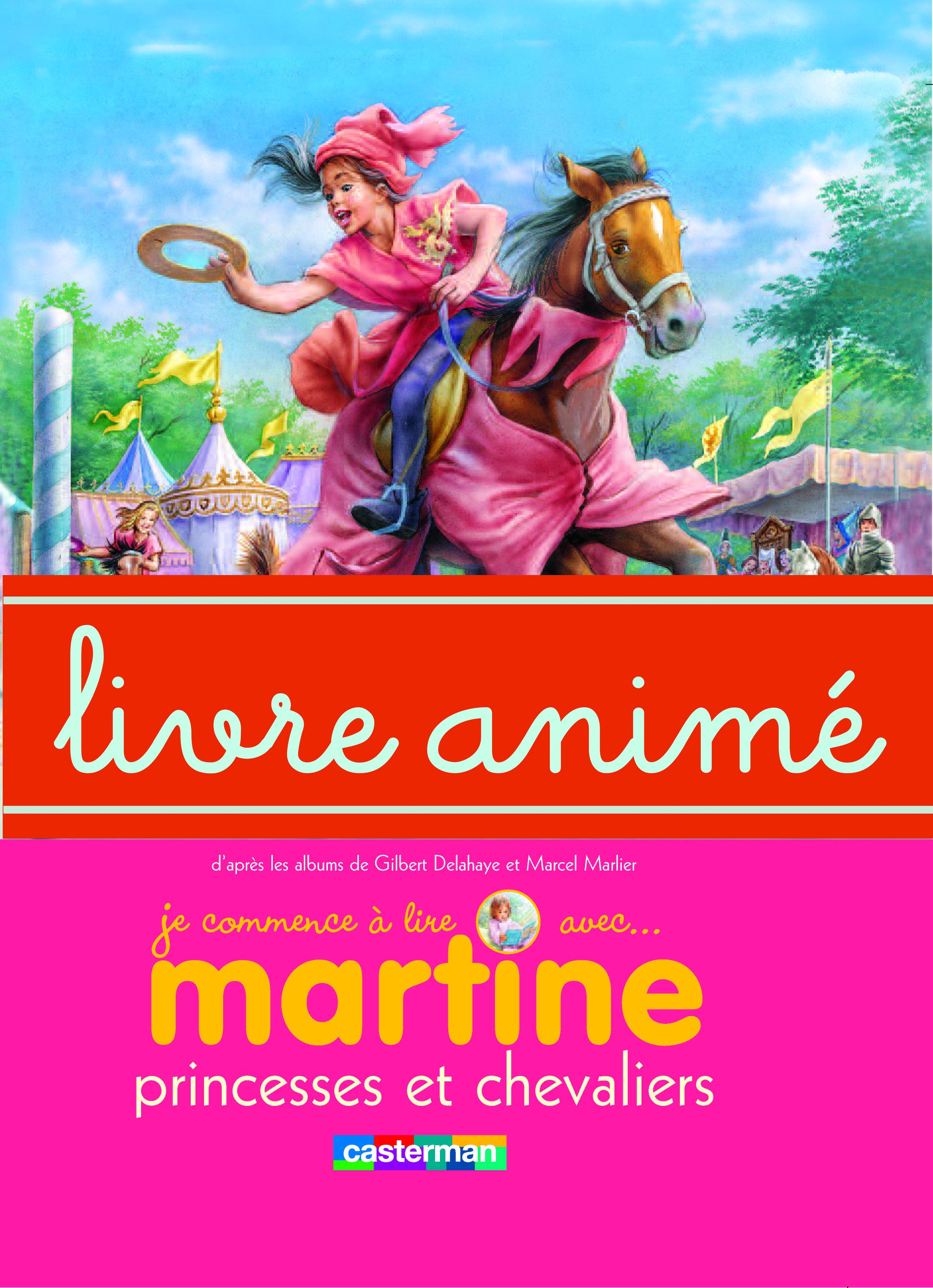 Martine, princesses et chevaliers - Livre animé