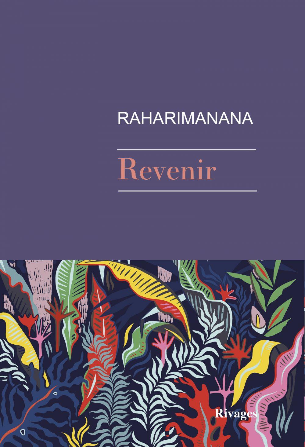 Revenir | Raharimanana (1967-....). Auteur