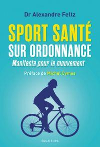Sport Santé sur ordonnance....