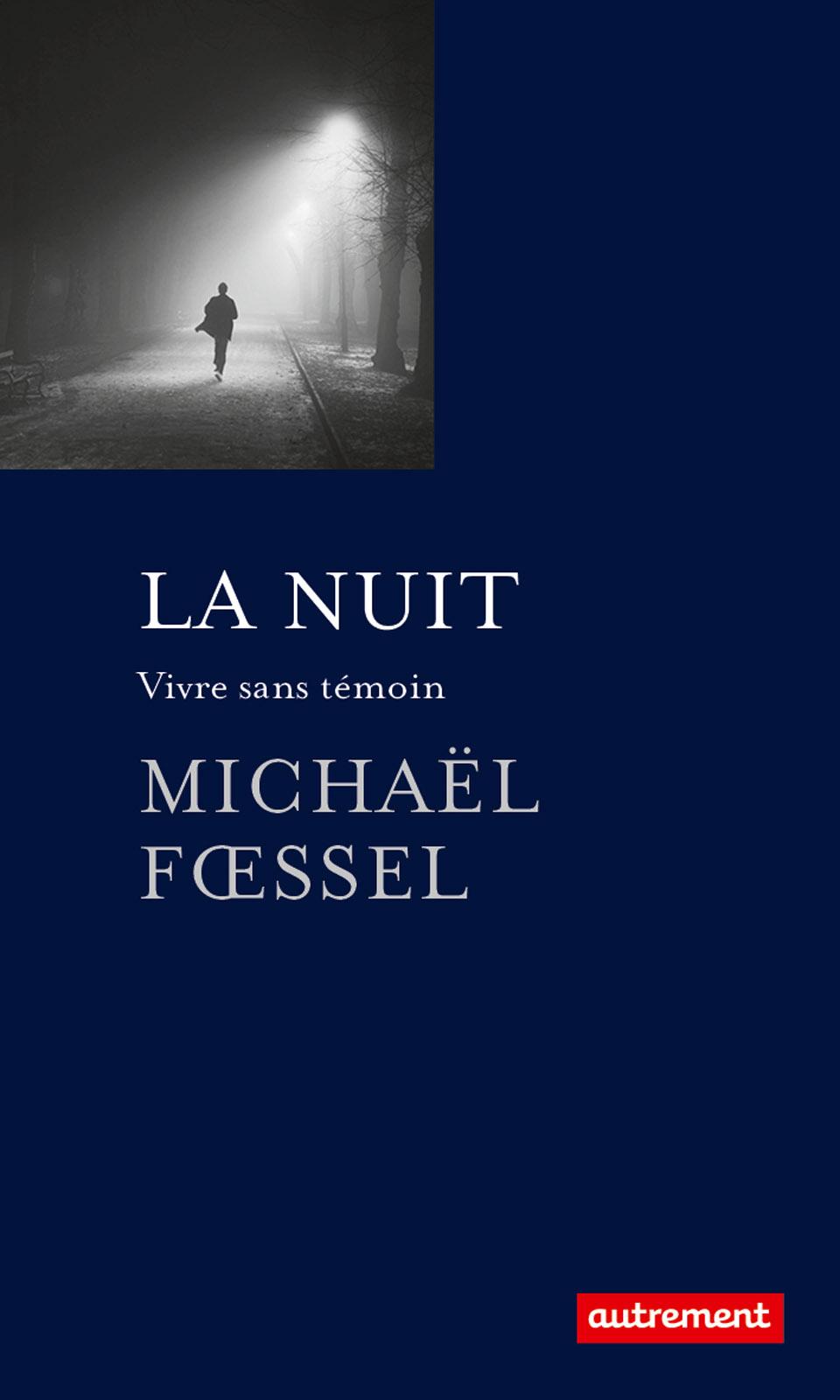 La Nuit | Fœssel, Michaël