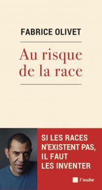 Au risque de la race