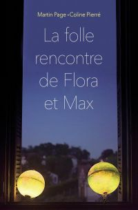 La folle rencontre de Flora...