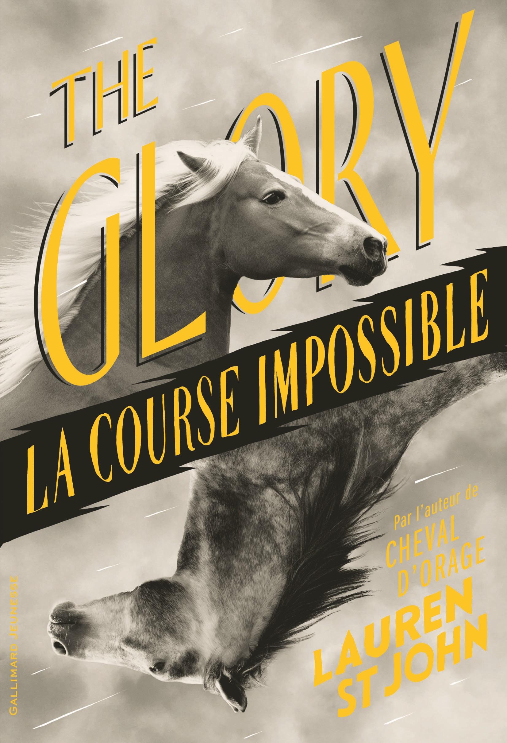The Glory. La course impossible | St John, Lauren