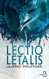Lectio Letalis | PHILIPPARIE, Laurent. Auteur