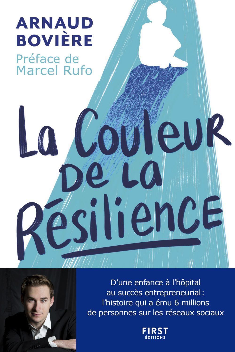 La Couleur de la résilience | BOVIÈRE, Arnaud. Auteur