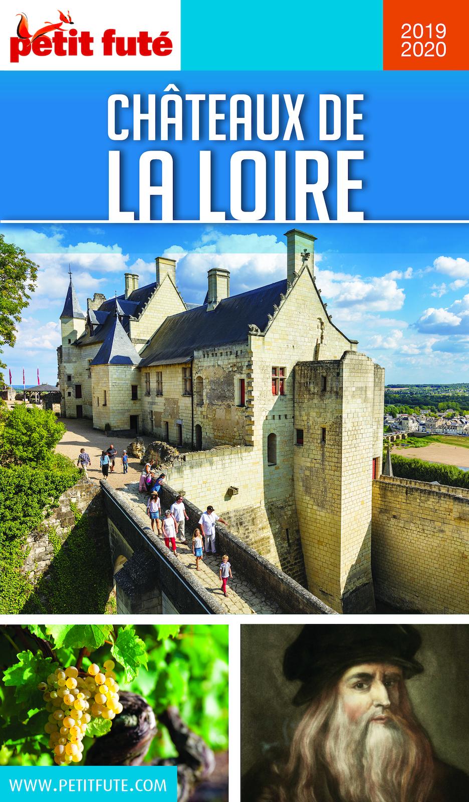 CHÂTEAUX DE LA LOIRE 2019 Petit Futé