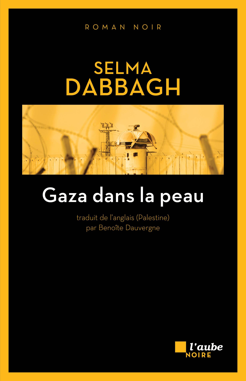 Gaza dans la peau | DABBAGH, Selma
