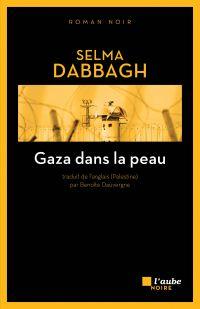 Gaza dans la peau | DABBAGH, Selma. Auteur