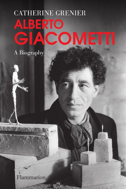 Alberto Giacometti, a biogr...