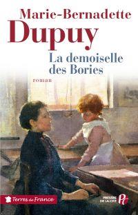 La demoiselle des Bories | DUPUY, Marie-Bernadette. Auteur
