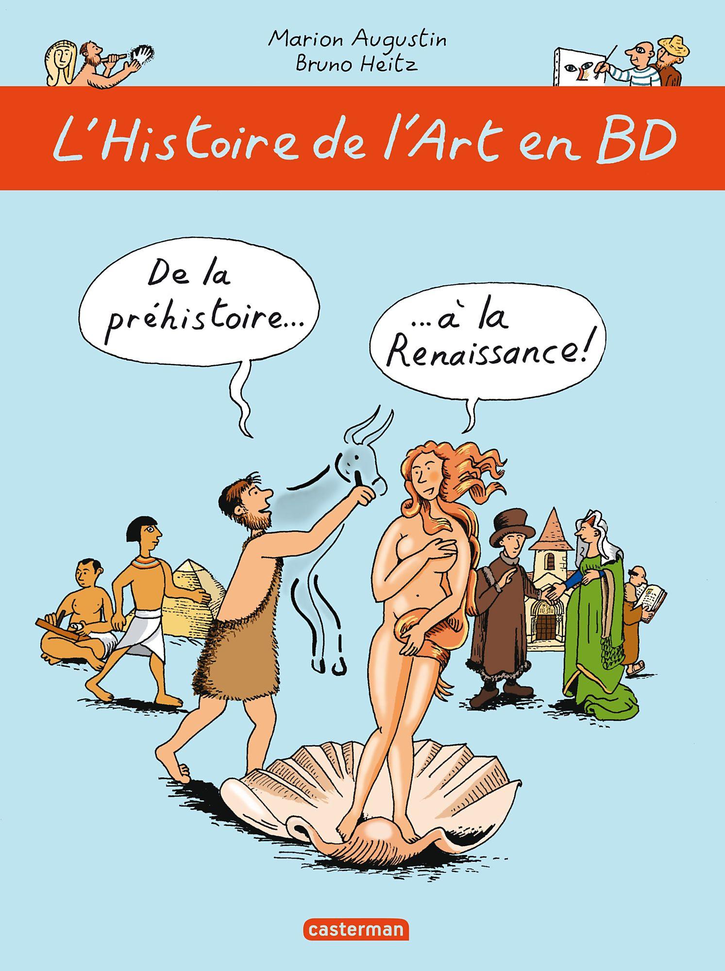 L'Histoire de l'Art en BD (Tome 1) - De la préhistoire... à la Renaissance !