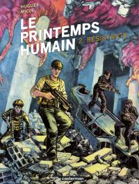 Le Printemps humain (Tome 2...